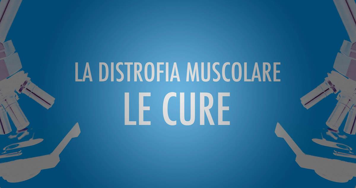 Distrofia Muscolare cure