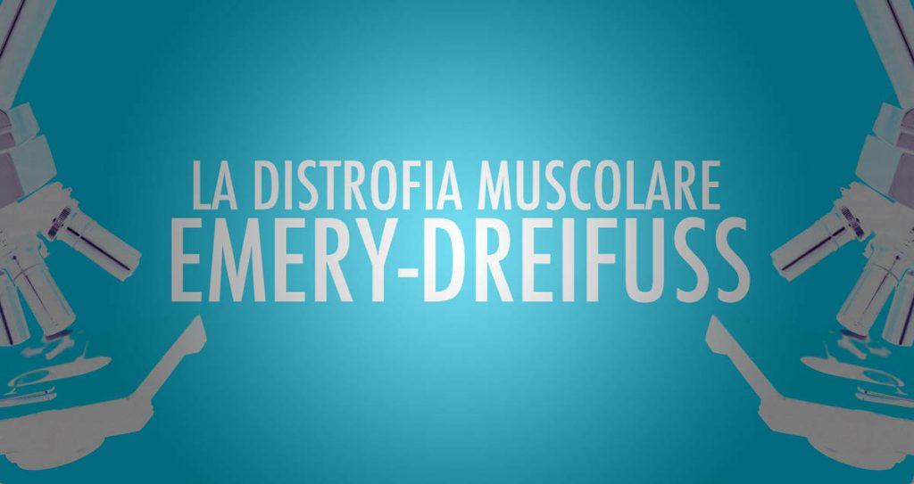 Distrofia Muscolare di Emery Dreifuss