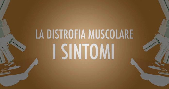 i sintomi della distrofia muscolare