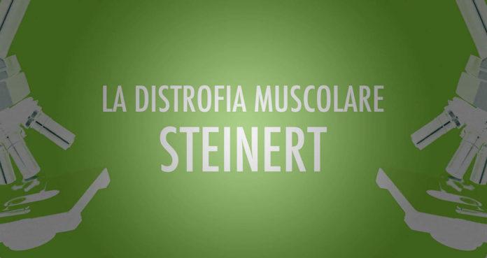 Distrofia Muscolare Steinert