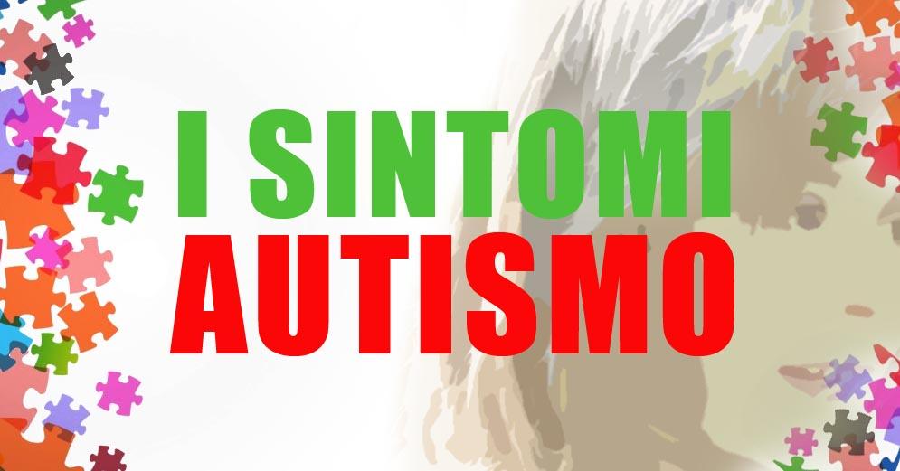 autismo sintomi-autismo-disturbo dello spettro autistico-sindrome di asperger-autismo lieve-autismo ad alto funzionamento-vaccini e autismo-ability channel-autismo significato