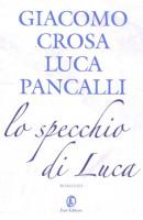 Lo specchio di Luca