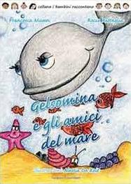Gelsomina e gli amici del mare