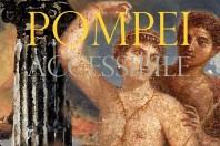 """""""Pompei accessibile"""", alla scoperta della città senza tempo"""