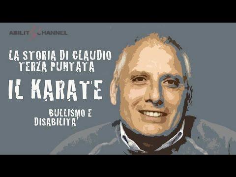 Il Karate e la gioia di vivere – La storia di Claudio – Parte 3