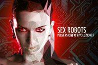 Sex robot e disabilità: perversione o rivoluzione?