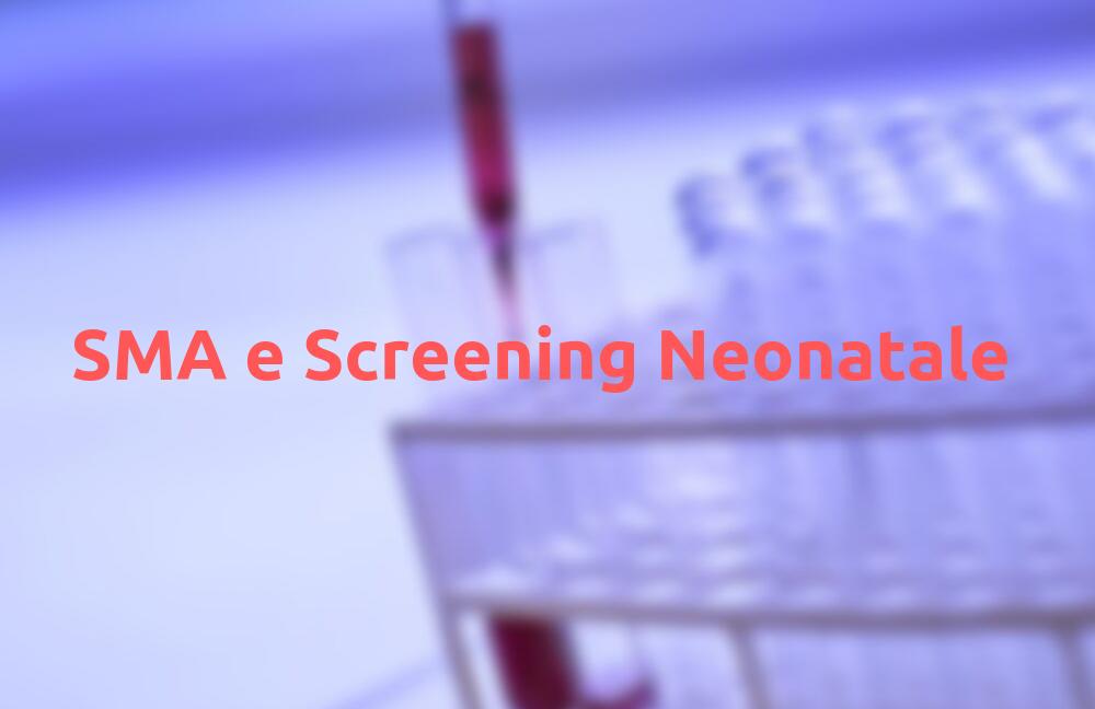 sma e screening neonatale