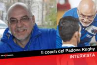 """Padova Rugby, il coach: """"Abbiamo molta qualità, ci riconfermeremo"""""""