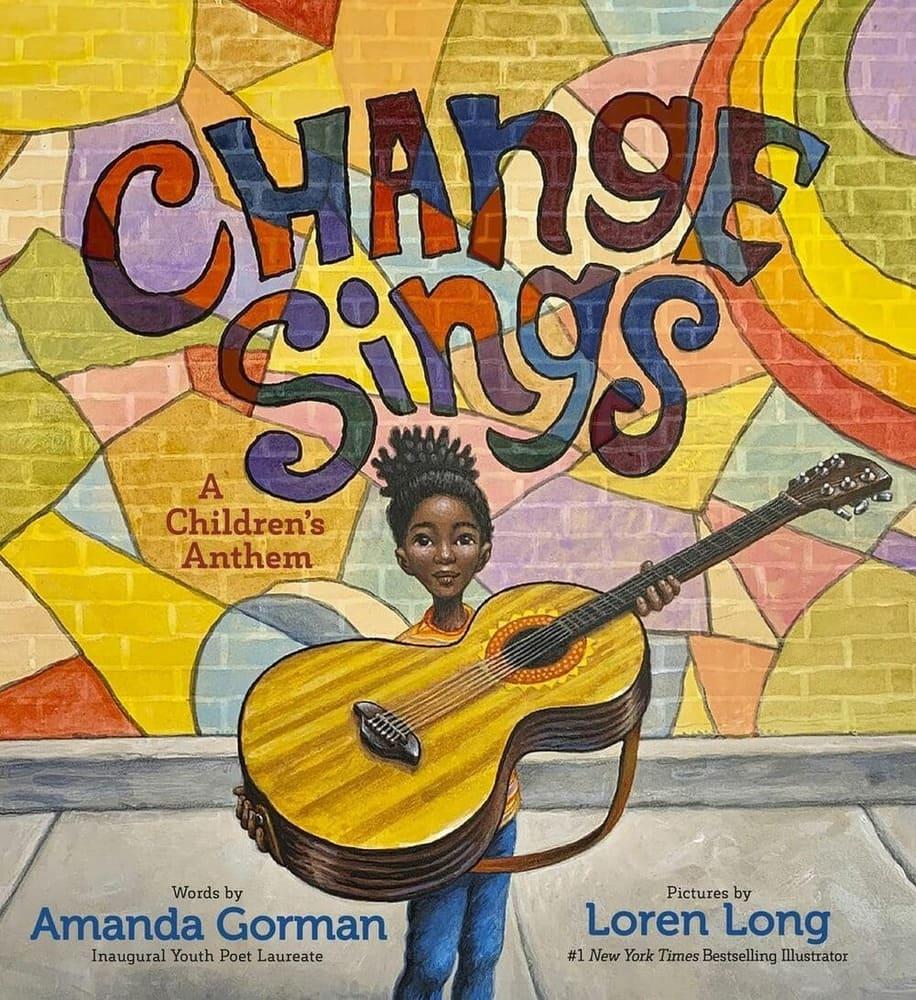 change sings libro di amanda gorman