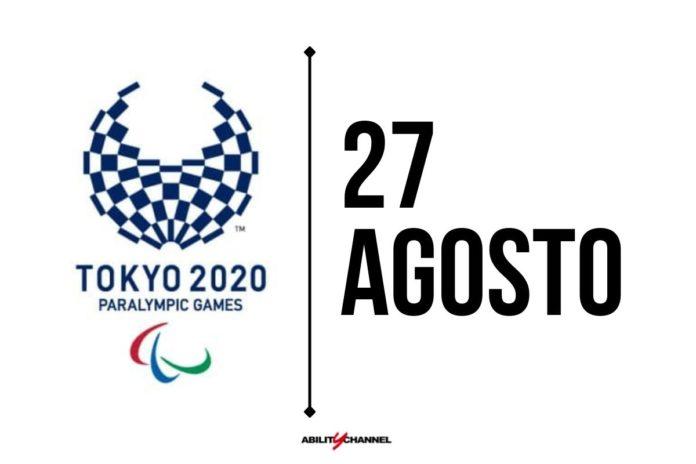 orari programma paralimpiadi tokyo 2020 27 agosto